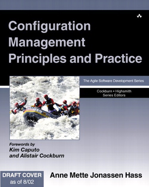 Configuration Management Principles and Practice