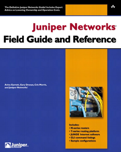 Juniper Networks Field Guide and Reference | InformIT