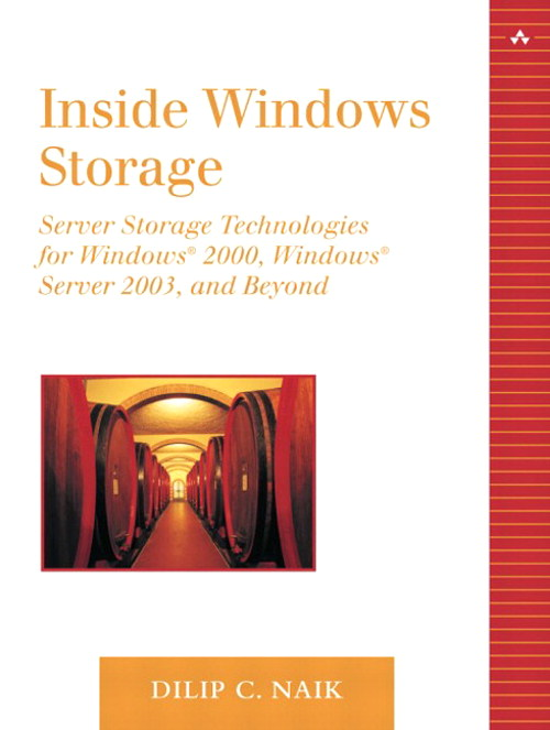 Inside Windows Storage: Server Storage Technologies for Windows 2000, Windows Server 2003 and Beyond