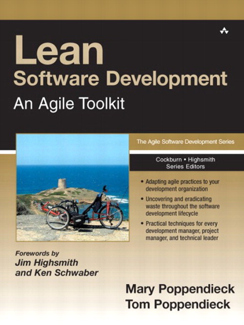 Lean Software Development: An Agile Toolkit