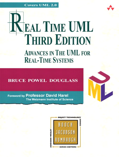 Real Time UML: Advances in the UML for Real-Time Systems, 3rd Edition