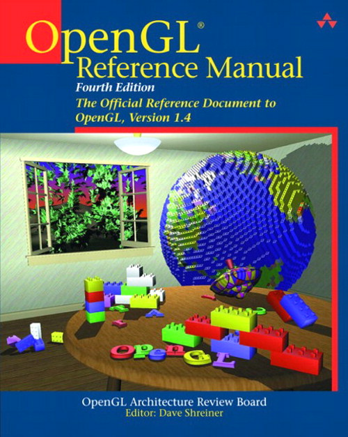 OpenGL Reference Manual: The Official Reference Document to OpenGL, Version 1.4, 4th Edition