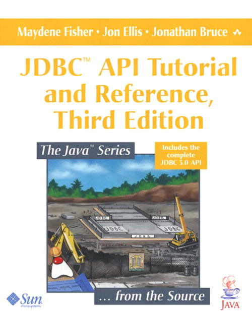 JDBC™ API Tutorial and Reference, 3rd Edition