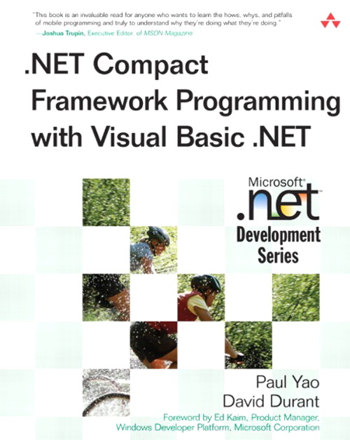 .NET Compact Framework Programming with Visual Basic .NET