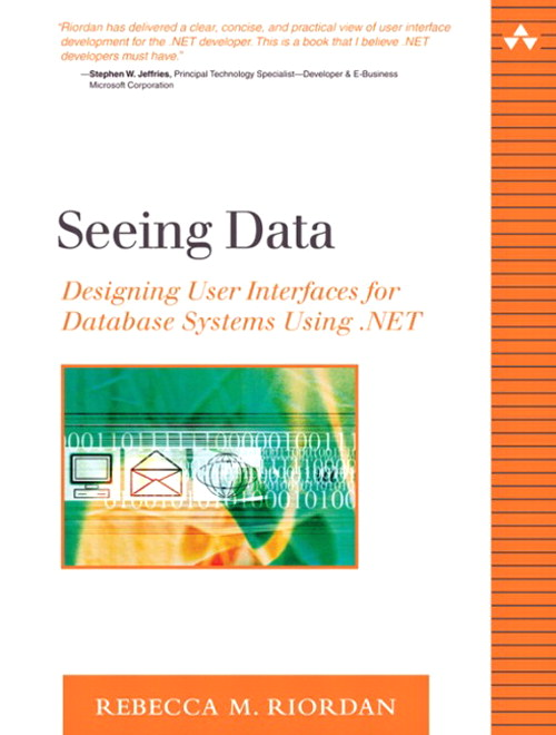Seeing Data: Designing User Interfaces for Database Systems Using .NET