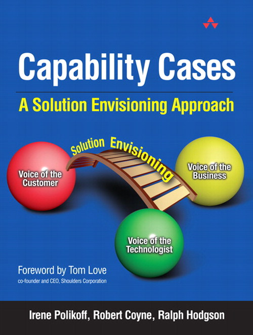 Capability Cases: A Solution Envisioning Approach