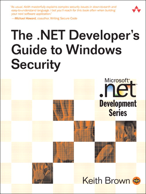 .NET Developer's Guide to Windows Security, The
