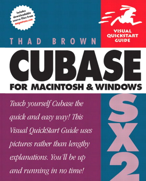 Cubase SX 2 for Macintosh and Windows: Visual QuickStart Guide