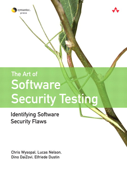 Art of Software Security Testing, The: Identifying Software Security Flaws