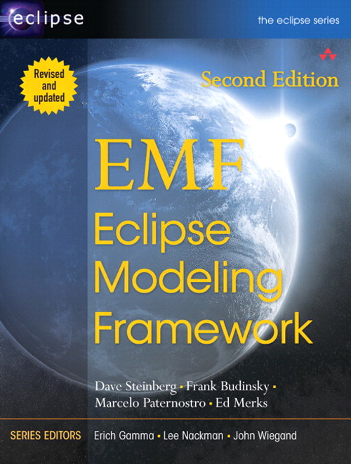 EMF: Eclipse Modeling Framework, 2nd Edition