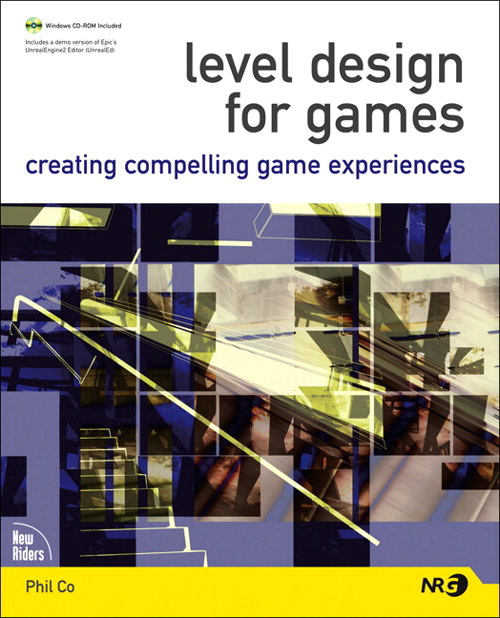 Level Design for Games: Creating Compelling Game Experiences