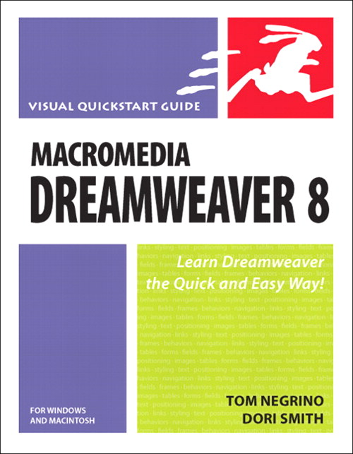 Macromedia Dreamweaver 8 for Windows and Macintosh: Visual QuickStart Guide