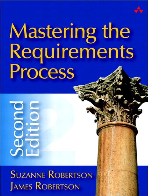 Mastering the Requirements Process, 2nd Edition