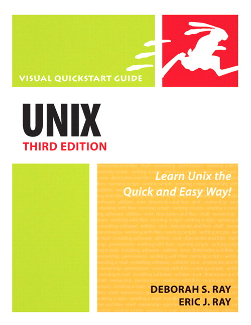 Unix, Third Edition: Visual QuickStart Guide, 3rd Edition