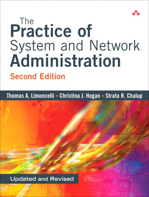 Practice Of System And Network Administration The 2nd Edition