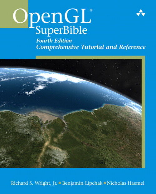 OpenGL SuperBible: Comprehensive Tutorial and Reference, 4th Edition