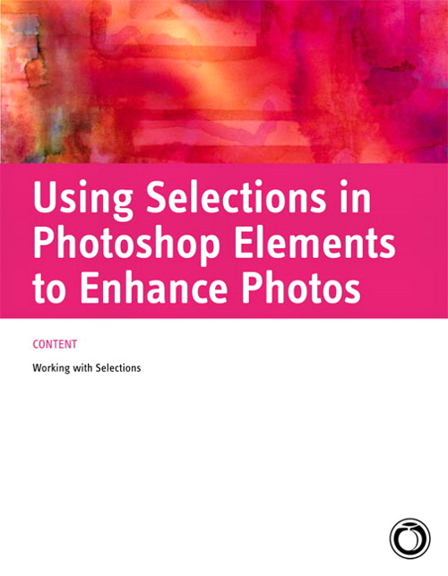 Using Selections in Photoshop Elements to Enhance Photos