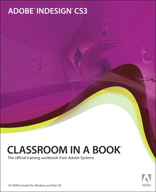 Adobe InDesign CS3 Classroom in a Book