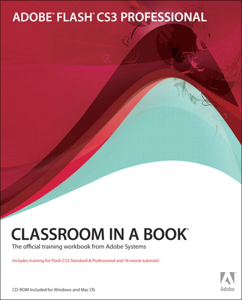 Adobe Flash CS3 Professional Classroom in a Book