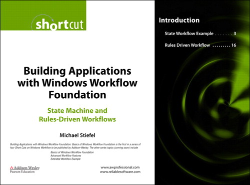 Building Applications with Windows Workflow Foundation (WF): State Machine and Rules-Driven Workflows (Digital Short Cut)