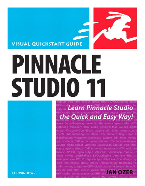 Pinnacle Studio 11 for Windows: Visual QuickStart Guide