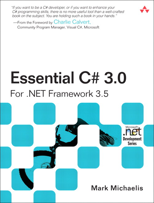 Essential C# 3.0: For .NET Framework 3.5, 2nd Edition
