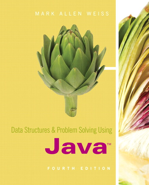 Data Structures and Problem Solving Using Java, 4th Edition