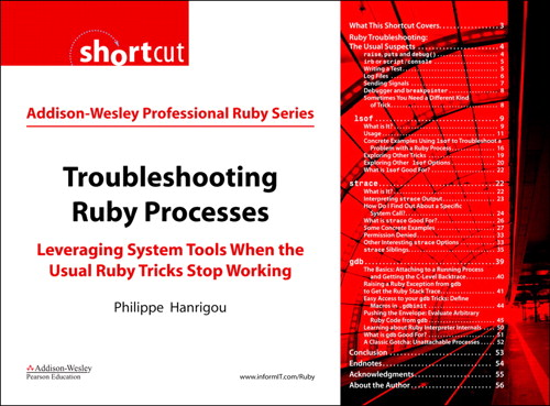 Troubleshooting Ruby Processes: Leveraging System Tools when the Usual Ruby Tricks Stop Working (Digital Short Cut)