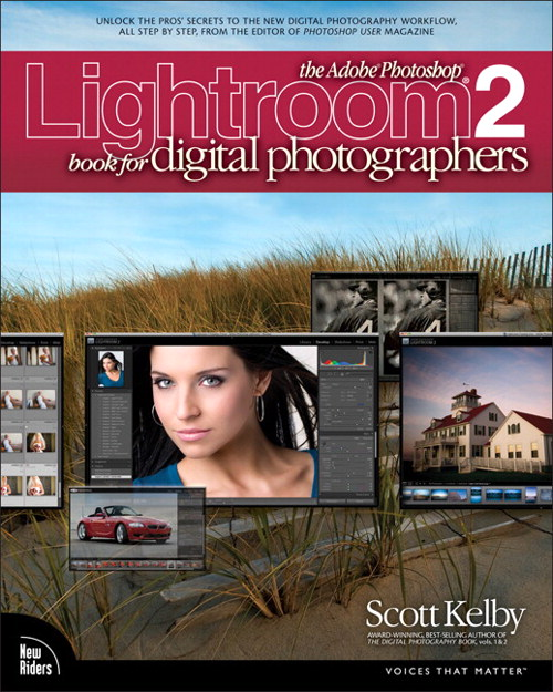 Adobe Photoshop Lightroom 2 Book for Digital Photographers, The
