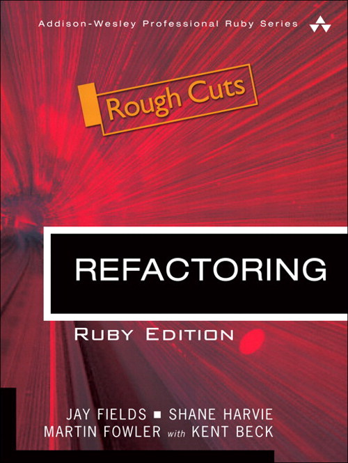 Refactoring: Ruby Edition, Rough Cuts