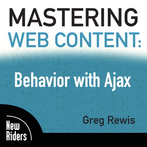 Mastering Web Content: Behavior with Ajax, Online Video
