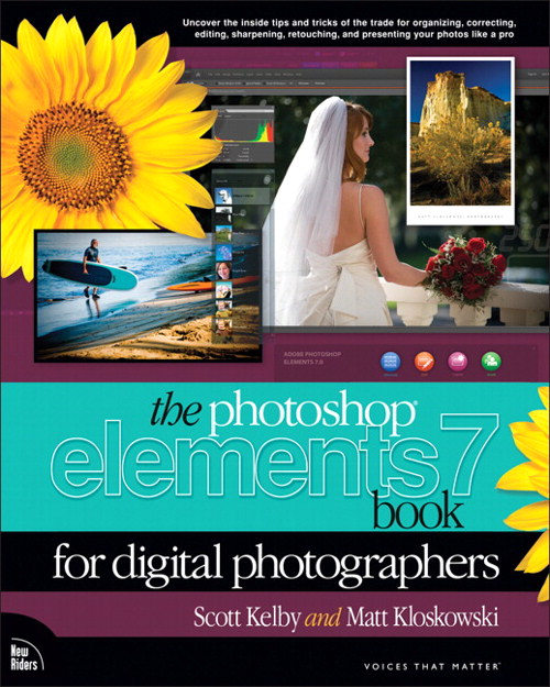 Photoshop Elements 7 Book for Digital Photographers, The