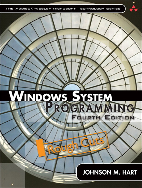 Windows System Programming, Rough Cuts, 4th Edition