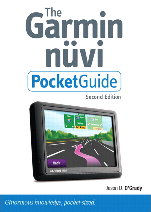 Garmin Nuvi Pocket Guide, Second Edition, The, 2nd Edition
