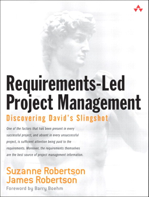 Requirements-Led Project Management: Discovering David's Slingshot (paperback)