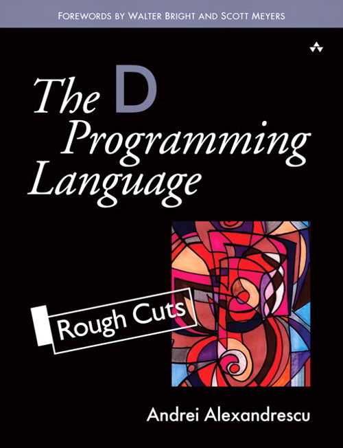 D Programming Language, Rough Cuts, The