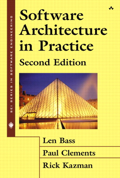 Software Architecture in Practice, 2nd Edition