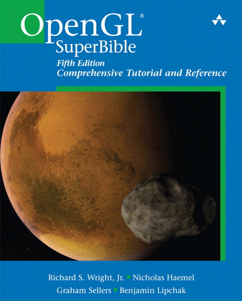 OpenGL SuperBible: Comprehensive Tutorial and Reference, 5th Edition