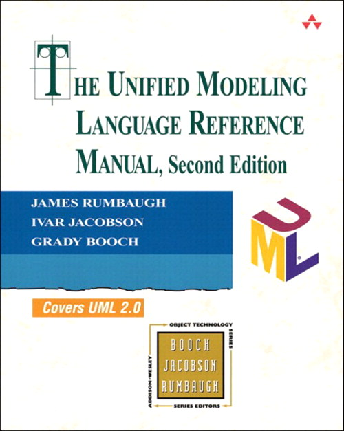 Unified Modeling Language Reference Manual, (paperback), The, 2nd Edition