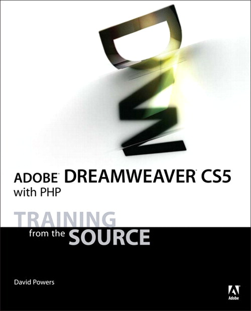 Adobe Dreamweaver CS5 with PHP: Training from the Source