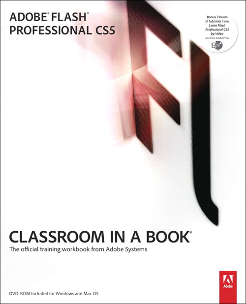Adobe Flash Professional CS5 Classroom in a Book