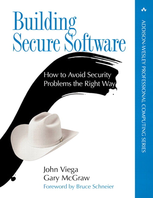 Building Secure Software: How to Avoid Security Problems the Right Way (paperback)