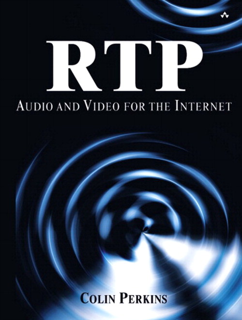 RTP: Audio and Video for the Internet (paperback): Audio and Video for the Internet