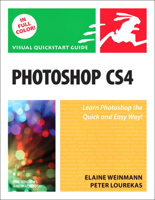 Photoshop CS4, Volume 1: Visual QuickStart Guide