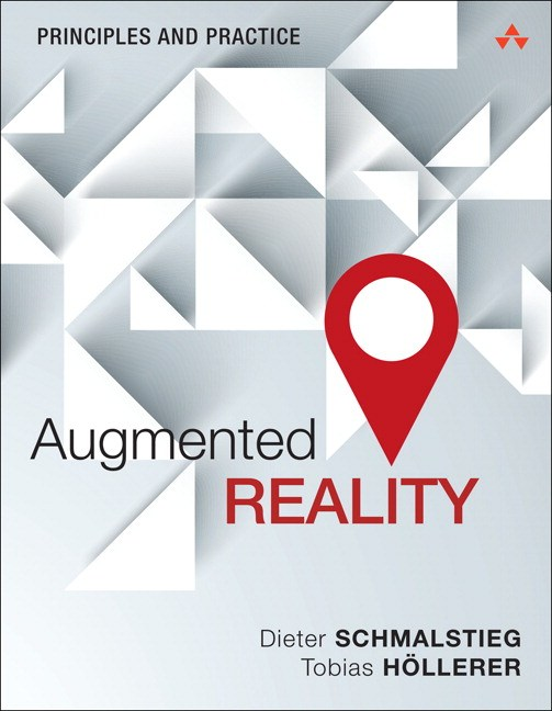 Augmented Reality: Principles and Practice