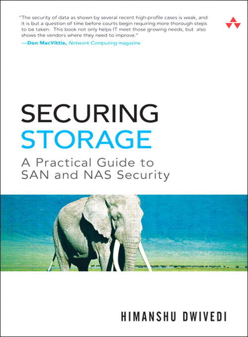 Securing Storage: A Practical Guide to SAN and NAS Security (paperback)
