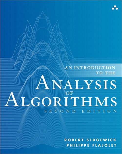 Introduction to the Analysis of Algorithms, An, 2nd Edition