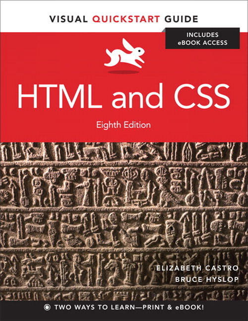 HTML and CSS: Visual QuickStart Guide, 8th Edition