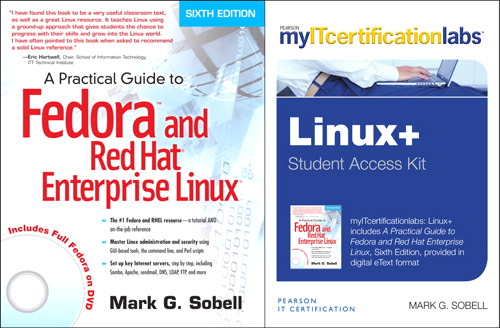 Practical Guide to Fedora and Red Hat Enterprise Linux, 6e with MyITCertificationlab Bundle v5.9, 6th Edition