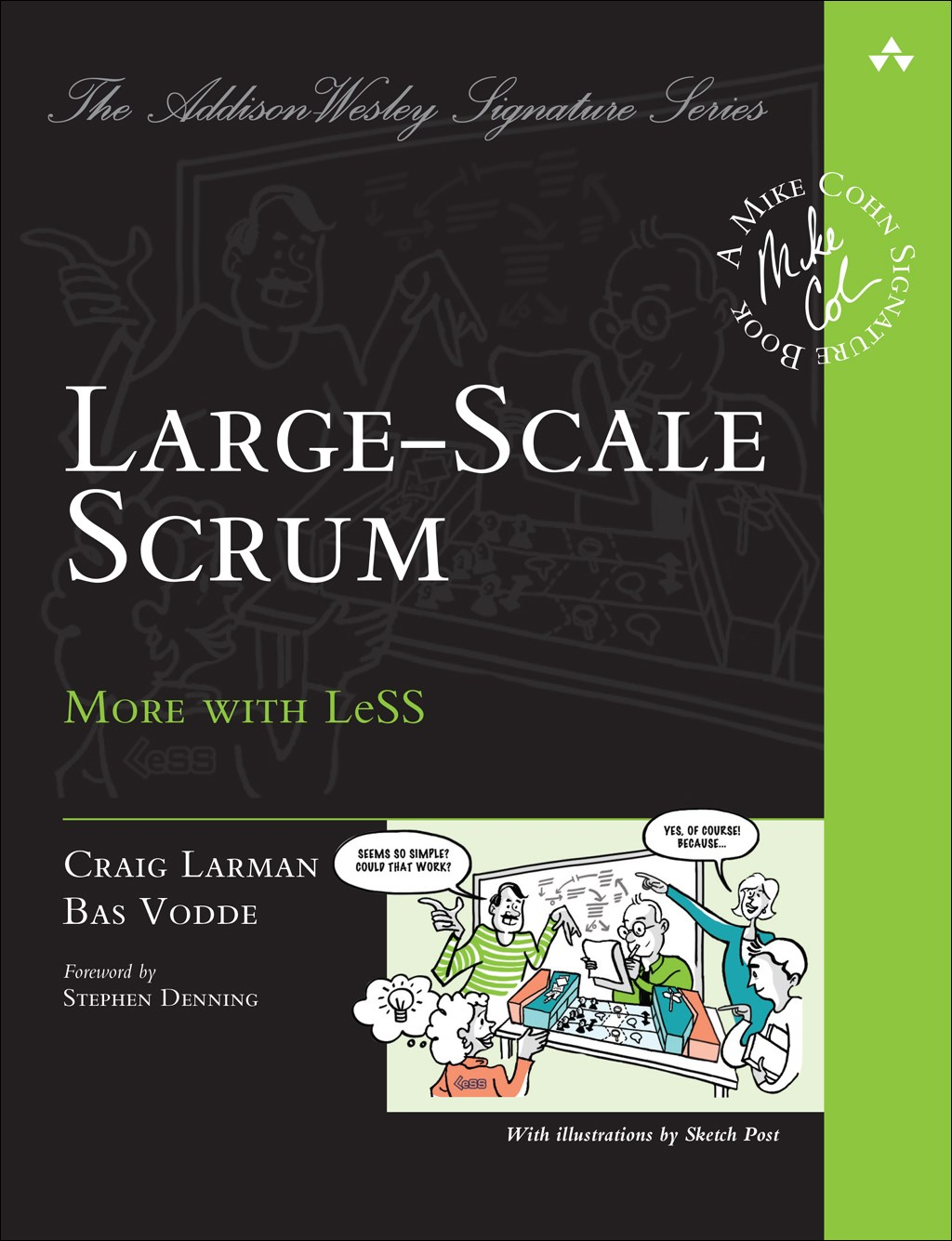 Large-Scale Scrum: More with LeSS
